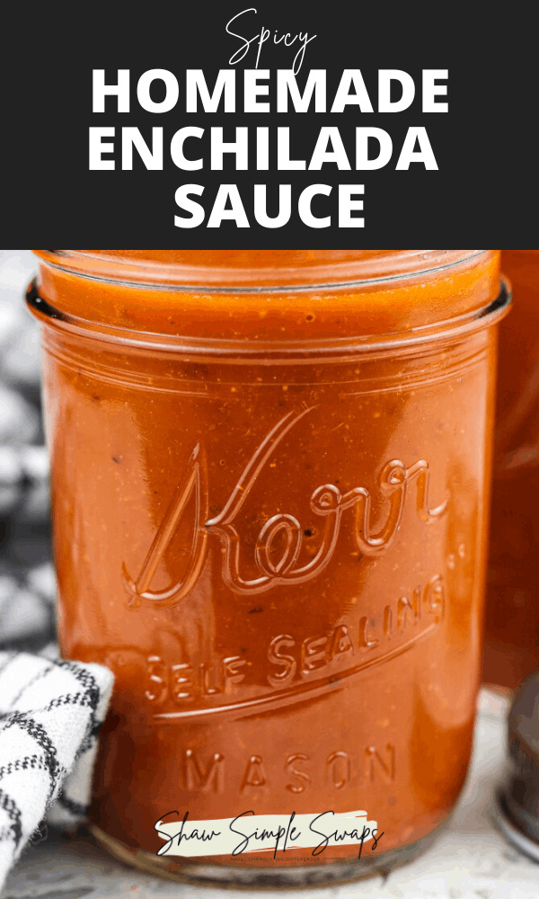 Black text overlay for pinterest image with red enchilada sauce in mason jar.
