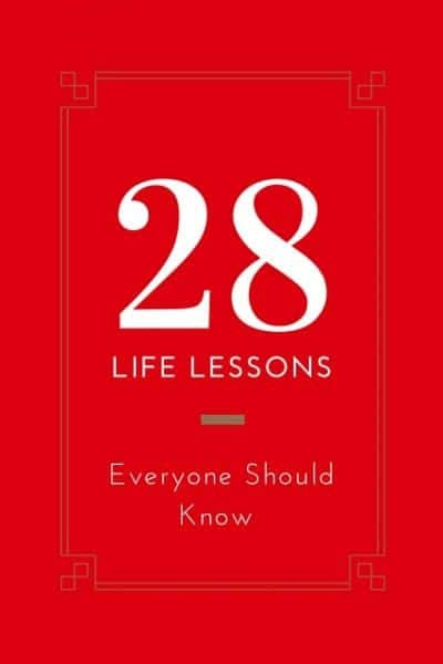 28 life lessons everyone should know