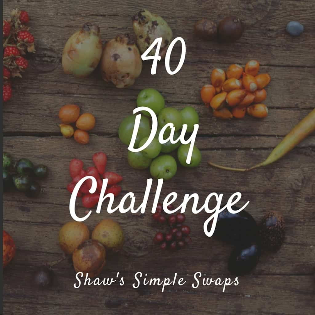 40 Day Challenge Shaw's Simple Swaps