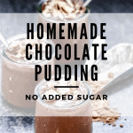 No Added Sugar Chocolate Pudding - a simple recipe to satisfy a sweet tooth with no added sugar! #noaddedsugardessert #sugarfreedessert #healthypudding #chocolatepuddingrecipe