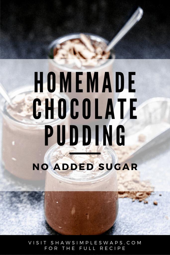 No Added Sugar Chocolate Pudding - a simple recipe to satisfy a sweet tooth with no added sugar! #noaddedsugardessert #sugarfreedessert #healthypudding #chocolatepuddingrecipe
