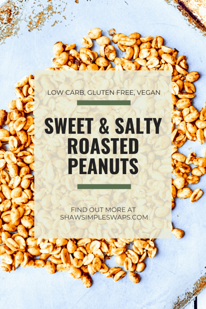 Roasted Peanuts - A sweet and salty snack that's naturally low-carb, vegan and gluten free. Perfect for a healthy diet, snack for work, or DIY gifts! #roastedpeanuts #simplesnackrecipes