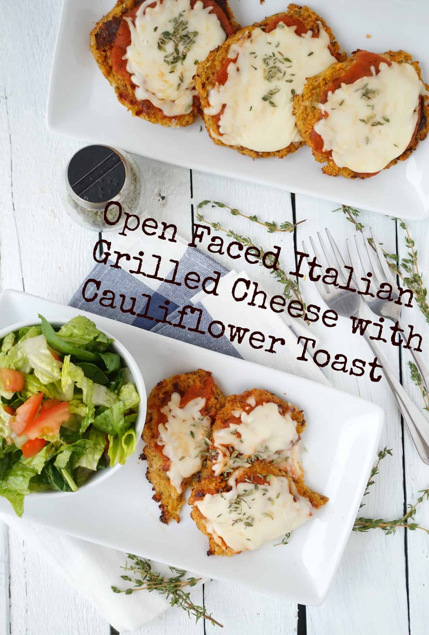 Open Faced Italian Grilled Cheese with Cauliflower Toast - Shaws Simple Swaps