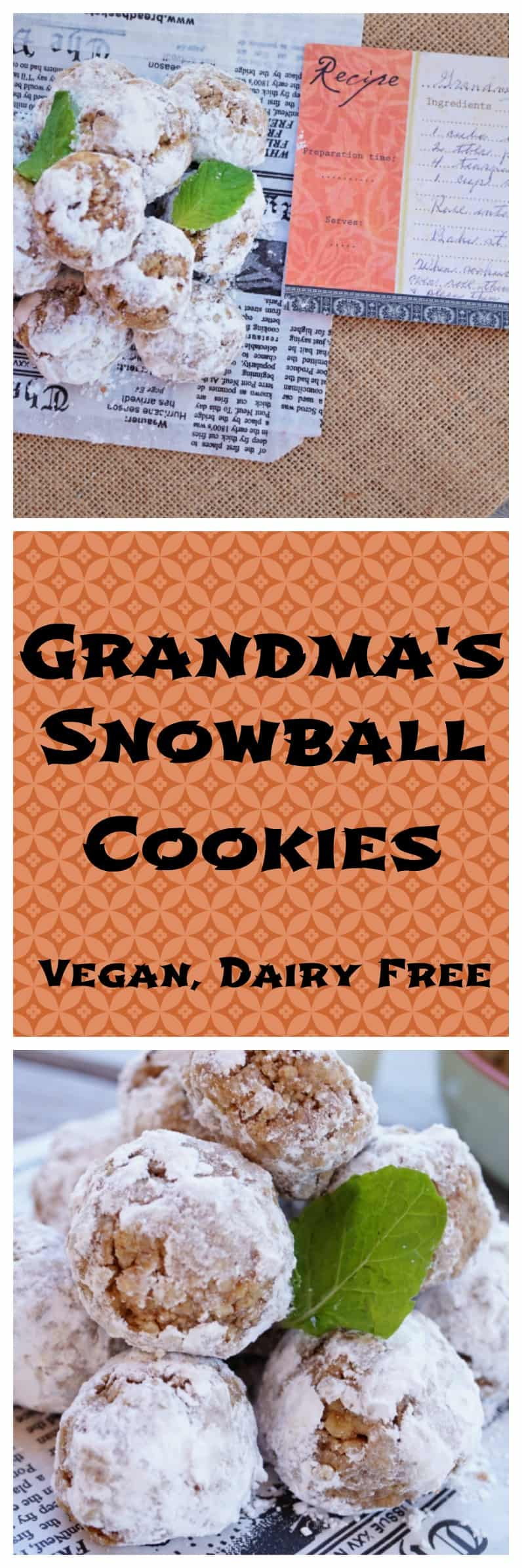 healthy snowball cookies - Grandma's Recipe from @shawsimpleswaps Plus they are Vegan, Dairy Free & can be made GF too!