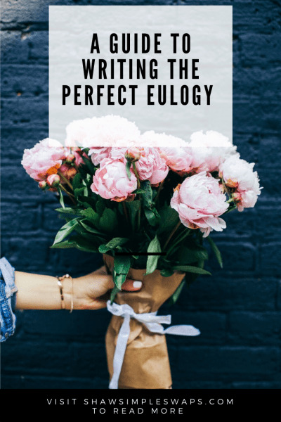 Eulogy Etiquette- A step by step guide to honoring those you loved and lost with honor, grace and peace. #writingaeulogy #eulogyetiquette