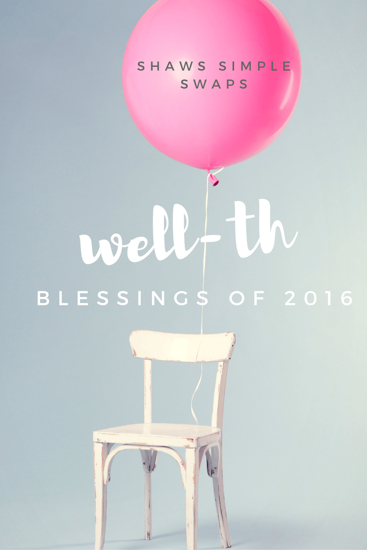 Well-th - Counting the Blessings of 2016 @shawsimpleswaps