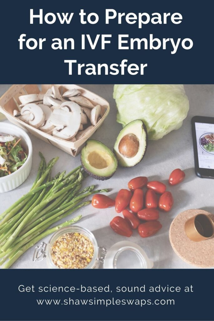 Pinterest image with text reading how to prepare for IVF embryo transfer.
