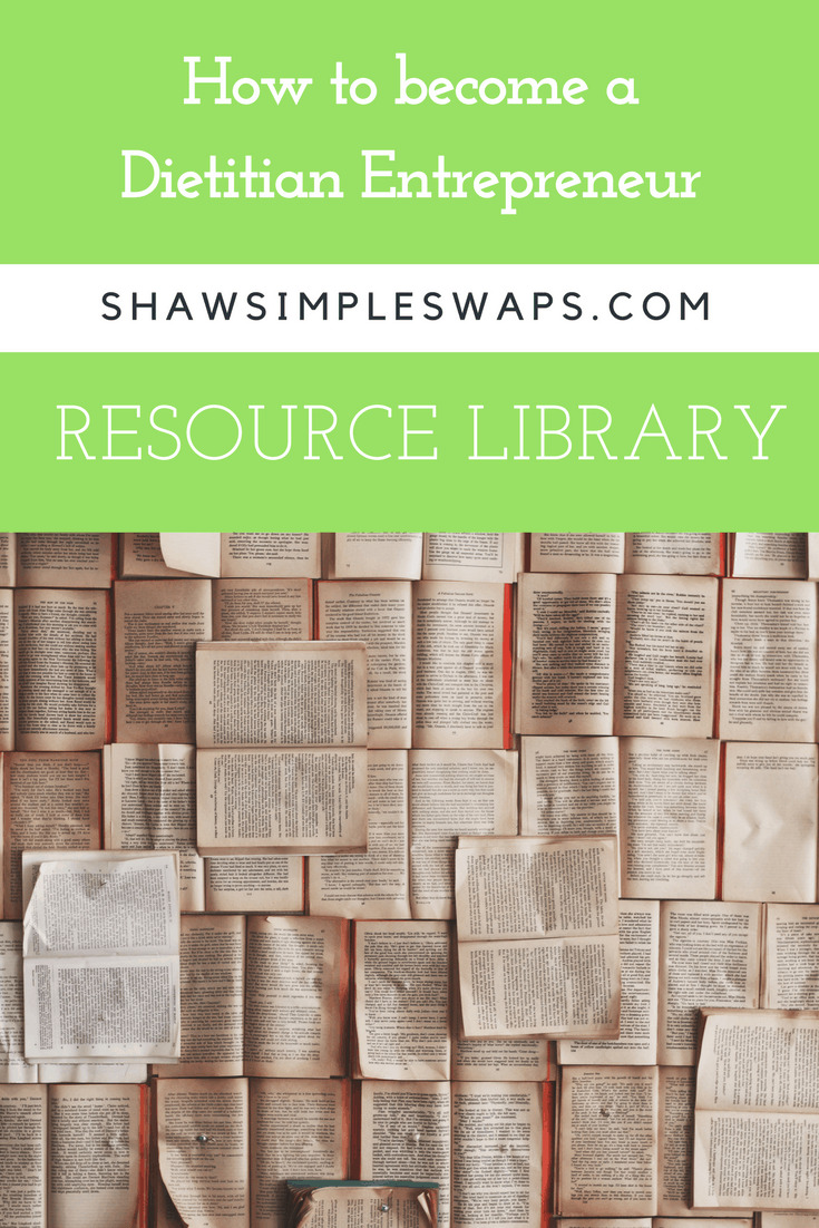 How to become a Dietitian Entrepreneur: Resource Library @shawsimpleswaps