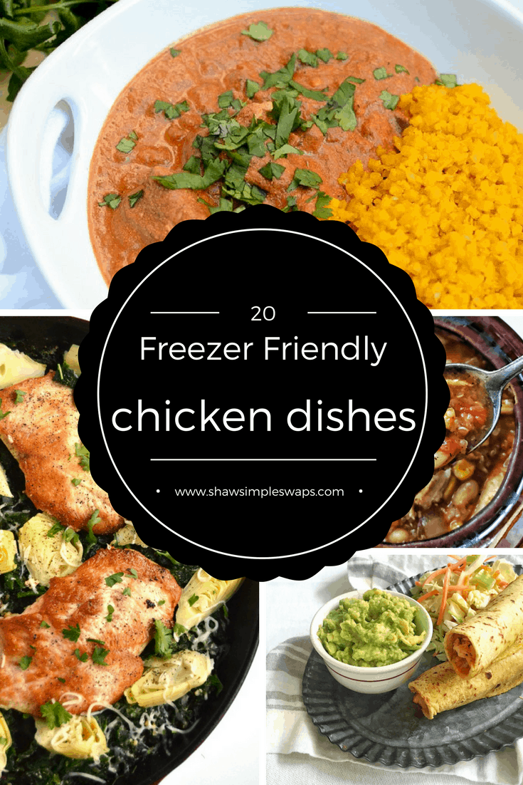 20+ Freezer Friendly Chicken Recipes Every Household Needs @shawsimpleswaps