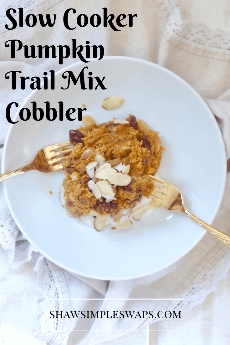 Slow Cooker Pumpkin Trail Mix Cobbler - Vegan & GF Option @shawsimpleswaps