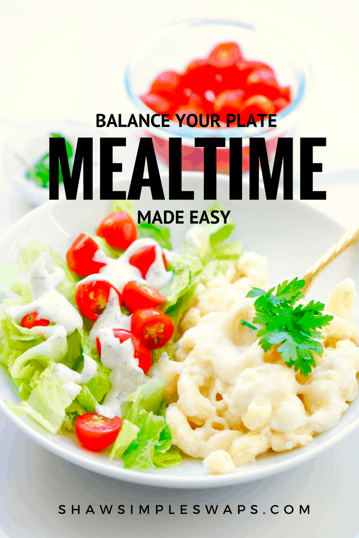 Balance Your Plate - Mealtime Made Easy @shawsimpleswaps