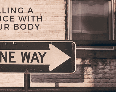 There's Only One Way to Go – Calling a Truce with Your Body