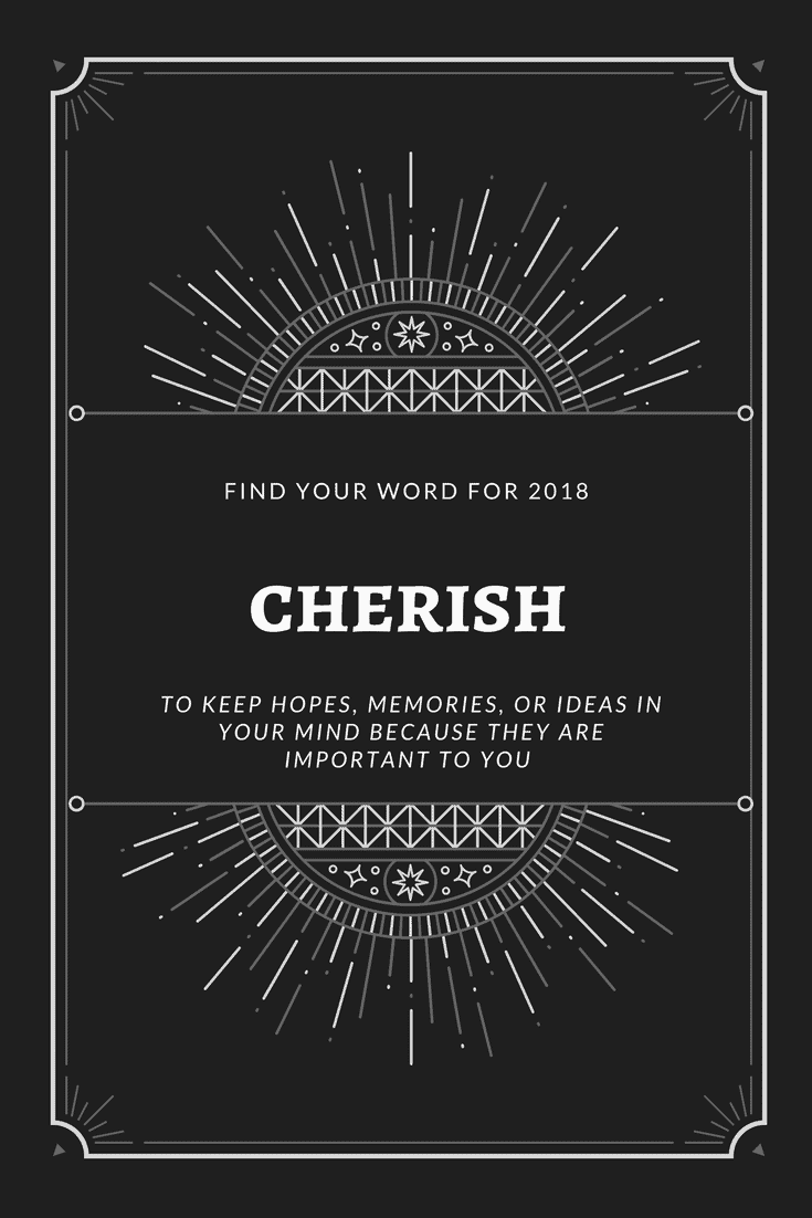 Cherish - My Word for 2018, What's Yours? @shawsimpleswaps