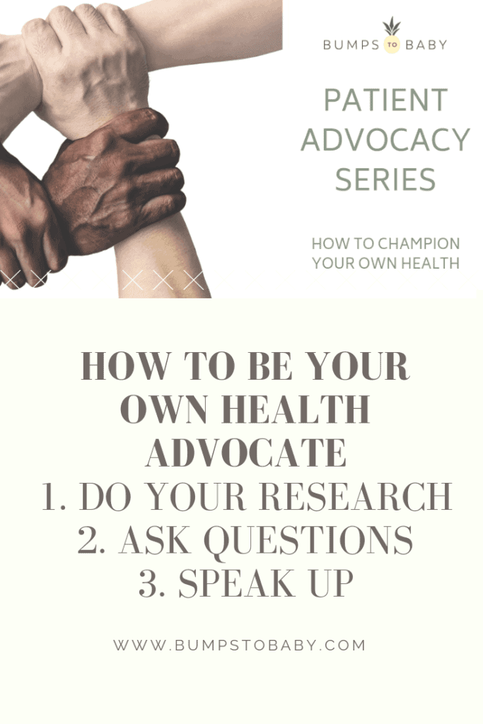 Patient Advocacy - Three ways to champion your health and be a patient advocate! @bumps2baby #ivf #womenshealth #ttccommunity #patientrights #healthcare