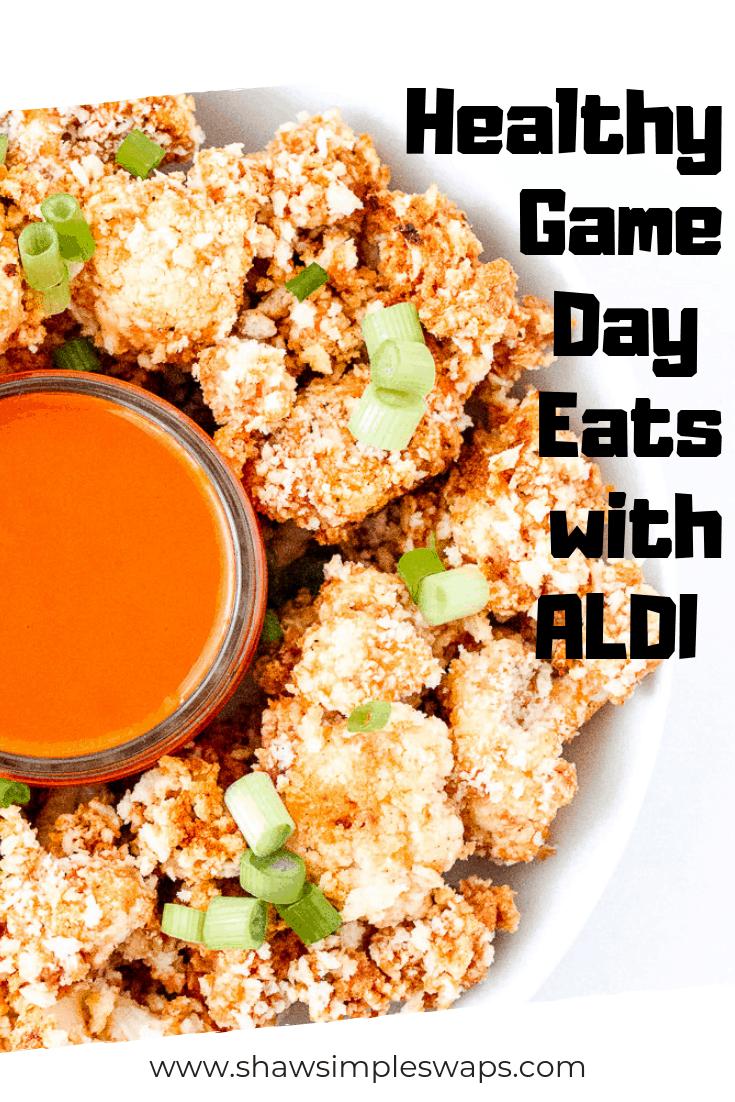 Healthier Big Game Swaps with ALDI #shawsimpleswaps #shawkitchen #ALDILOVE #biggameeats #footballfood