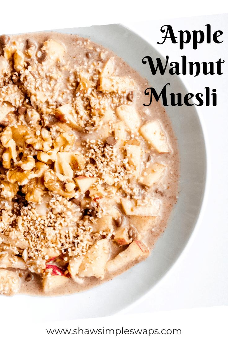 Apple Walnut Muesli - @shawsimpleswaps #glutenfree #muesli #quickfixbreakfast