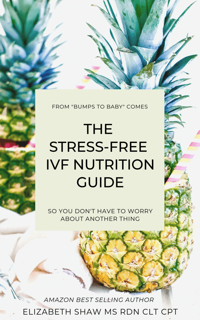 THE STRESS-FREE IVF NUTRITION GUIDE - Simple,  effective solutions to optimize your IVF cycle. More information at https://shawsimpleswaps.com/bumps-to-baby/