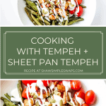 Cooking With Tempeh - A guide to show you the health benefits and simple ways to use this budget friendly, plant forward ingredient in your meal prep. #tempeh #veganmeals #cookingwithtempeh #veganrecipes