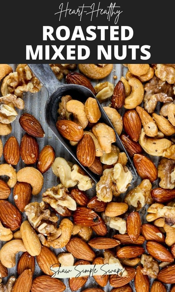 Pinterest formatted image with roasted nuts on the bottom and black text overlay on top.