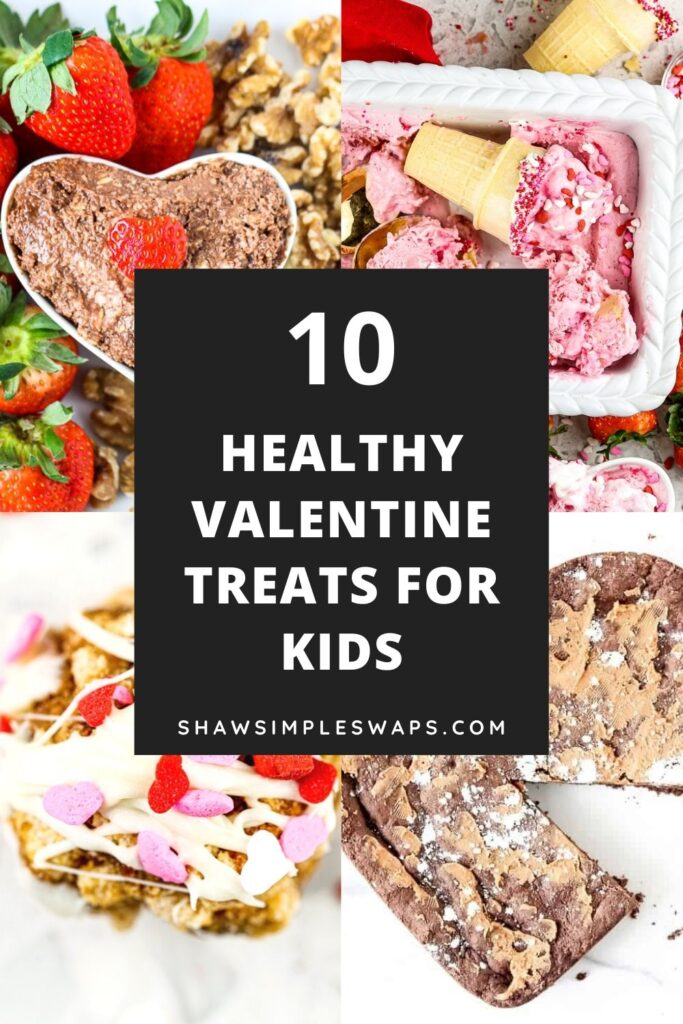 Pinterest image of valentine treats for kids in 4 image collage.