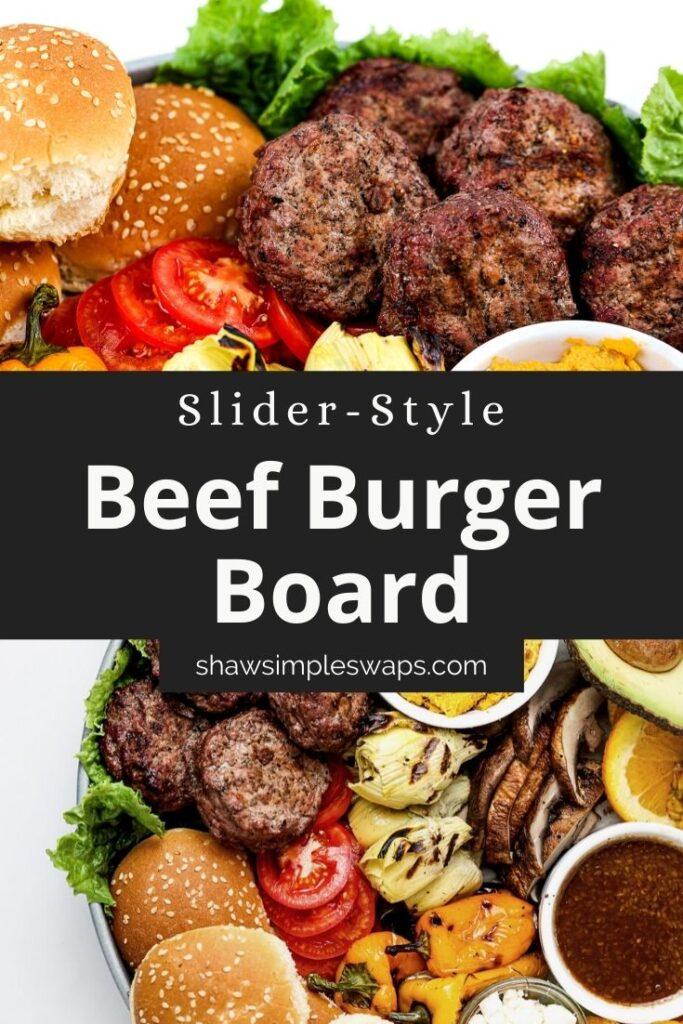Pinable image of beef slider burger board.