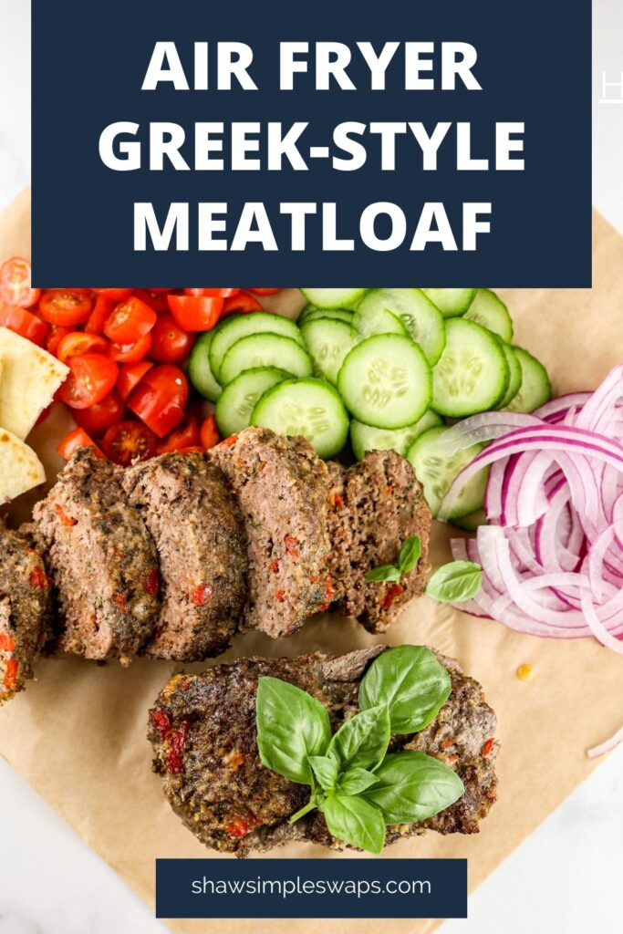 Pinable image of meatloaf in air fryer.